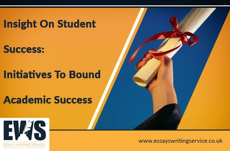 Insight on Student Success: Initiatives to Bound Academic Success