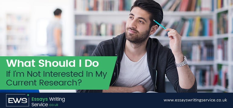 What Should I Do If I'm Not Interested In My Current Research