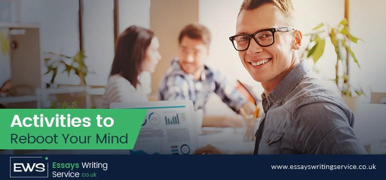 activities to reboot your mind